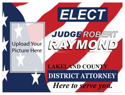 Political Custom Sign 4 - Yard Sign